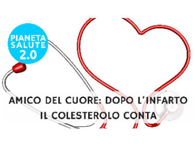 Amico del cuore: dopo l'infarto il colesterolo conta