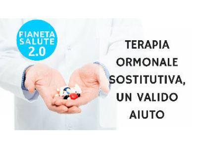 Terapia ormonale sostitutiva, un valido aiuto in menopausa PIANETA SALUTE 2.0 - 16 PUNTATA