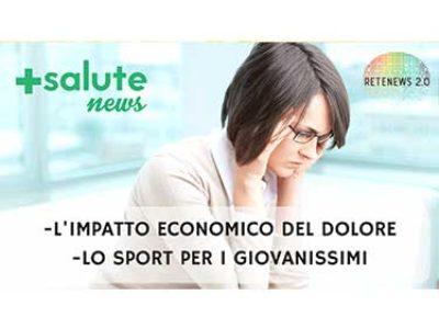 L'impatto economico del dolore. Lo sport per i giovanissimi. +SALUTE NEWS 33 PUNTATA