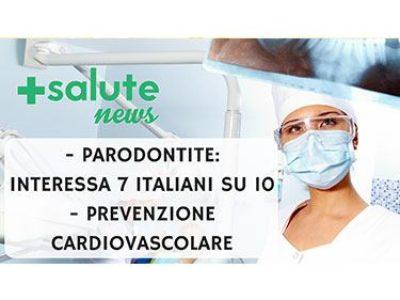 Parodontite + Prevenzione cardiovascolare. +SALUTE NEWS - 31 PUNTATA