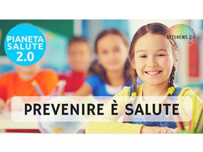 Prevenire è salute in PIANETA SALUTE 2.0 - 51 PUNTATA