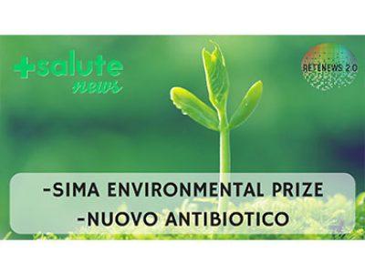 SIMA Environmental Prize. Nuovo antibiotico contro i batteri gram- .+SALUTE NEWS 45 PUNTATA