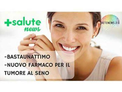 Nuovo farmaco per il cancro al seno. +SALUTE NEWS - 48 PUNTATA