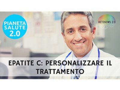 Epatite C: personalizzare il trattamento. PIANETA SALUTE 2.0 - 78a PUNTATA