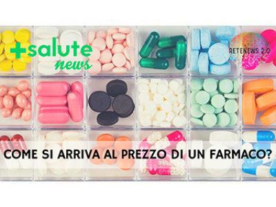 Come si arriva al prezzo di un farmaco? +SALUTE NEWS 107a puntata