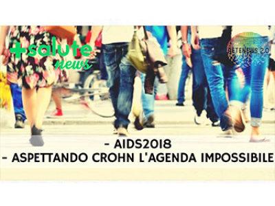 AIDS2018 ::: ASPETTANDO CROHN in +SALUTE NEWS 125a puntata