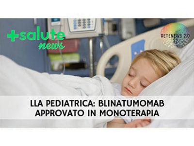 LLA-PEDIATRICA_-BLINATUMOMAB-APPROVATO-IN-MONOTERAPIA-web