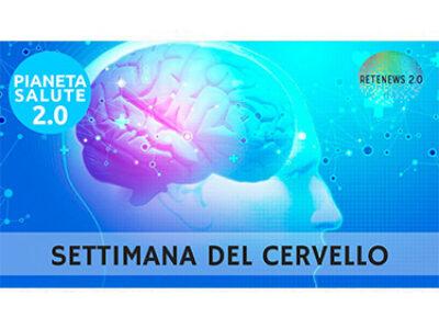 SETTIMANA DEL CERVELLO. PIANETA SALUTE 2.0 - 149a puntata