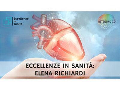 Elena Richiardi. ECCELLENZE IN SANITÀ puntata 26