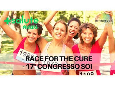 Tumore al seno metastatico. 17° Congresso SOI. +SALUTE NEWS 158a puntata