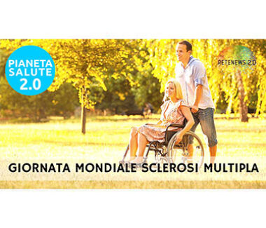 30 maggio giornata mondiale della sclerosi multipla. PIANETA SALUTE 2.0 160a puntata