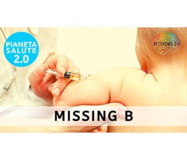 Missing B. PIANETA SALUTE 2.0 182a puntata