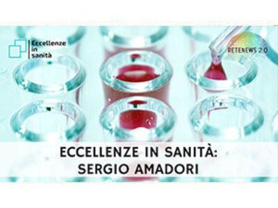 Prof. Sergio Amadori. ECCELLENZE IN SANITÀ 35a puntata