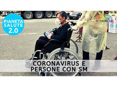 Coronavirus e persone con Sclerosi Multipla. PIANETA SALUTE 2.0 192a puntata