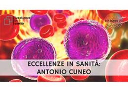 Prof. Antonio Cuneo. ECCELLENZE IN SANITÀ 40a puntata