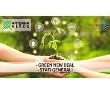 Green New Deal. Stati generali dell'Economia. Sostenibilità. ANTENNA VERDE 10a puntata