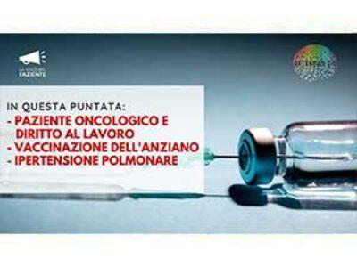 Paziente oncologico e diritto al lavoro. Vaccinazione dell'anziano. LA VOCE DEL PAZIENTE 11/2020