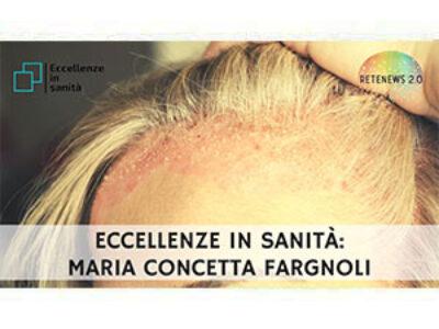 Maria Concetta Fargnoli. ECCELLENZE IN SANITÀ puntata 46