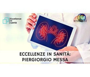 Prof. Piergiorgio Messa. ECCELLENZE IN SANITÀ 48 PUNTATA