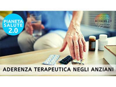 Nuovo indicatore di aderenza terapeutica negli anziani. PIANETA SALUTE 2.0 puntata 216