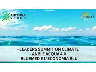 Acqua, cambiamenti climatici ed economia blu. ANTENNA VERDE 17a puntata