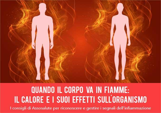 Quando il corpo va in fiamme: il calore e i suoi effetti sull'organismo