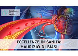 Dott. Maurizio Di Biasi. ECCELLENZE IN SANITÀ puntata 56